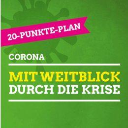 20-Punkte-Plan: Mit Weitblick durch die Corona-Krise